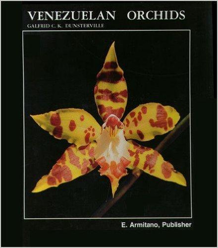 Venezuelan Orchids: Dunsterville, Galfrid C.K.