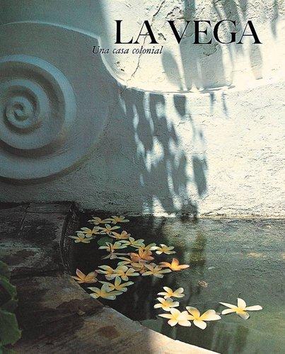 9789802160372: La Vega: A Colonial Casa