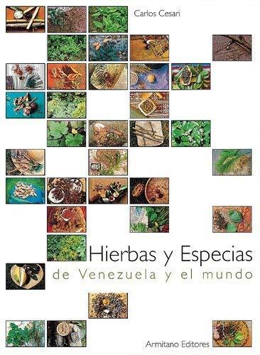 9789802161164: Hierbas y especias de Venezuela y el mundo (Spanish Edition)