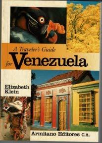 A Traveler's Guide for Venezuela: Klein, E.