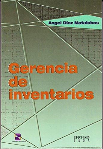 Gerencia de inventarios (Spanish Edition): Diaz Matalobos, Angel