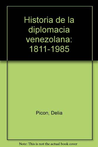 9789802442041: Historia de la diplomacia venezolana: 1811-1985 (Spanish Edition)