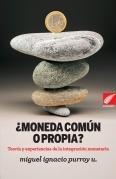 9789802444489: ¿ MONEDA COMUN O PROPIA ?