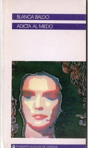 9789802531349: Adicta al miedo (Colección Cuadernos de difusión) (Spanish Edition)