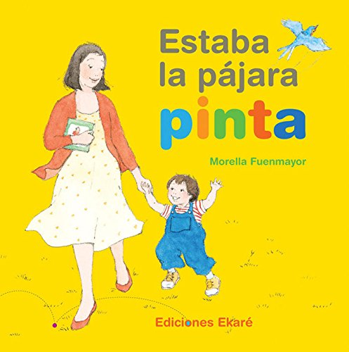 9789802570263: Estaba La Pajara Pinta (Spanish Edition)