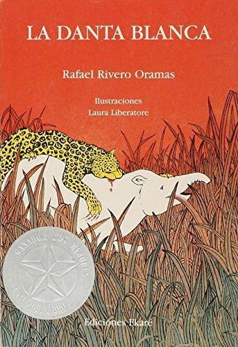 9789802570294: La danta blanca (Spanish Edition)