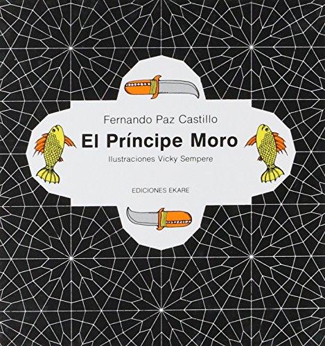 9789802570300: PRINCIPE MORO, EL