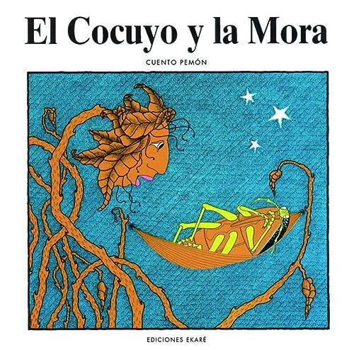 9789802570423: El cocuyo y la Mora (Coleccion Narraciones Indigenas)