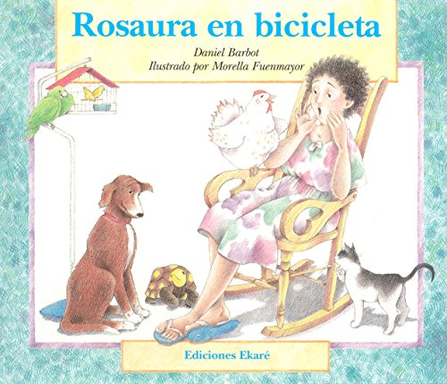 Rosaura En Bicicleta / Rosaura on a Bicycle (Ponte Poronte) (Spanish Edition): Daniel Barbot