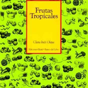 Frutas Tropicales: Olaya, Clara Ines