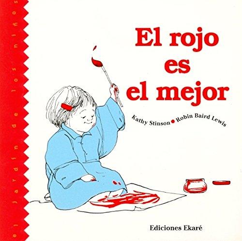 9789802570874: El rojo es el mejor (Jardín de libros)