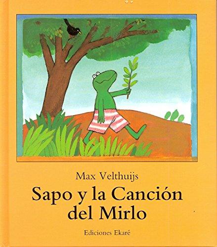 Sapo Y La Cancion Del Mirlo (Spanish: Velthuijs, Max, Dearden,
