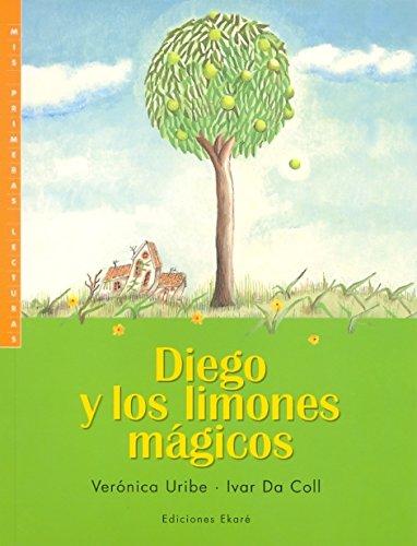 9789802571314: Diego y Los Limones Magicos (Coleccion Primeras Lecturas) (Spanish Edition)