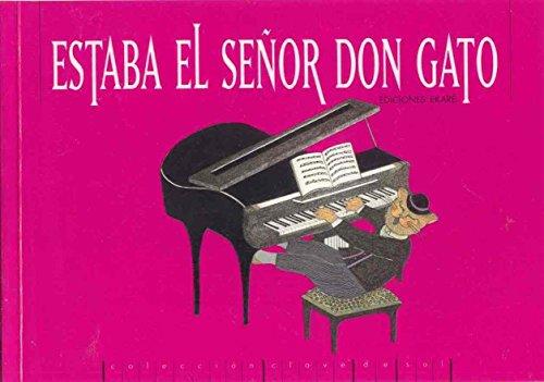 9789802571345: Estaba el Sr Don Gato (Clave de Sol)