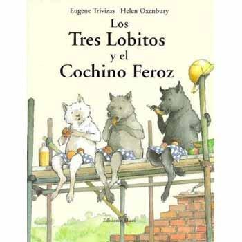 9789802571772: Los Tres Lobitos y El Cochino Feroz
