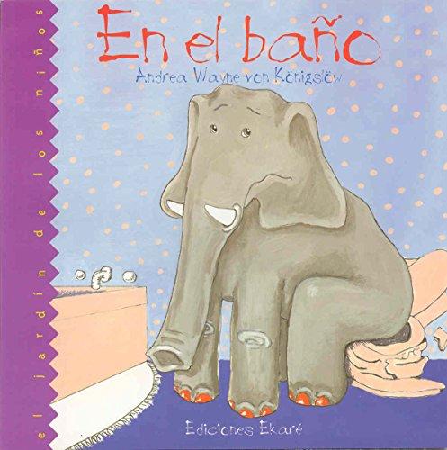 En El Bano/Toilet Tales (Spanish Edition): Koningslow, Andrea Wayne