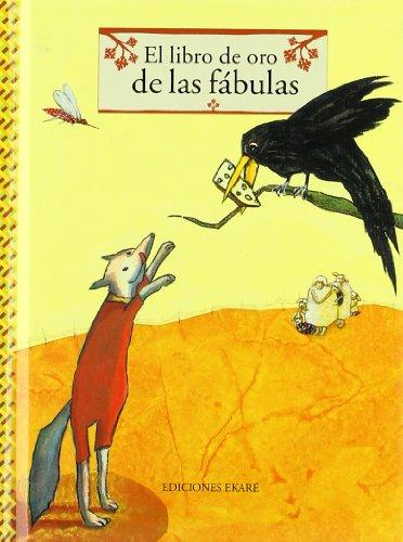 Imagen de archivo de El Libro de Oro de las Fabulas a la venta por ThriftBooks-Dallas