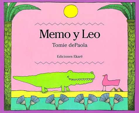 9789802572236: Memo y Leo / Bill and Pete (Ponte-Poronte) (Spanish Edition)