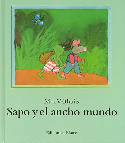 9789802572298: Sapo y el Ancho Mundo (Spanish Edition)