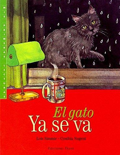9789802572502: El gato ya se va (Mis primeras lecturas)