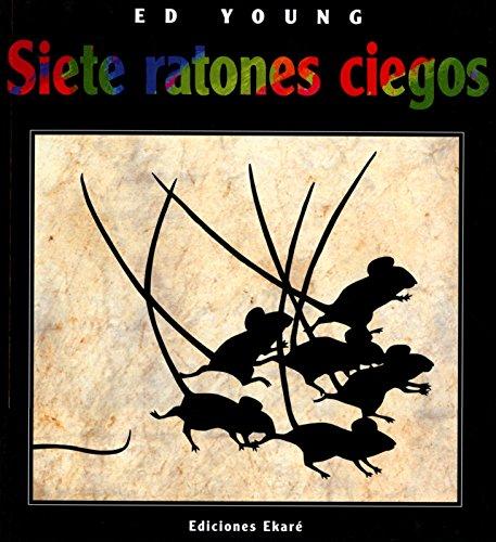 9789802572557: Siete ratones ciegos (Bosque de libros/Ekaré en catalá)