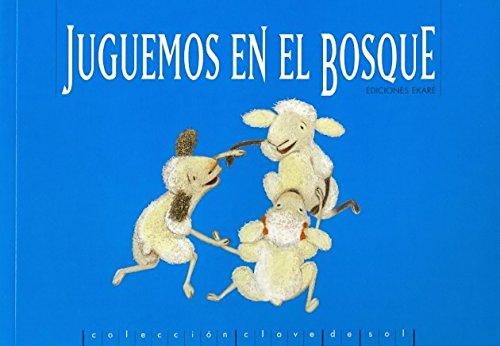 9789802572823: Juguemos en el Bosque = Let's Play in the Woods (Clave De Sol) (Spanish Edition)