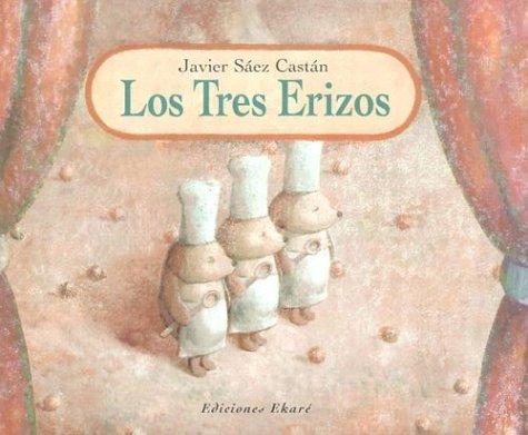 Los Tres Erizos: Pantomima en DOS Actos: Castan, Javier Saez