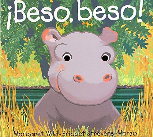 9789802573097: Beso, beso! (Jardín de libros)