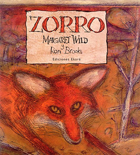 Zorro (Spanish Edition) (9802573140) by Margaret Wild; Ron Brooks