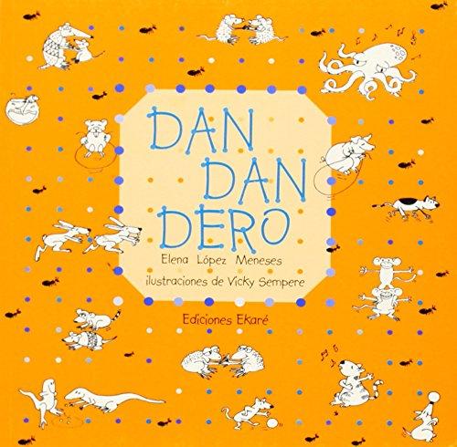 9789802573264: Dan dan dero (Rimas y adivinanzas)