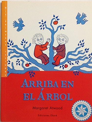 9789802573387: ARRIBA EN EL ÁRBOL