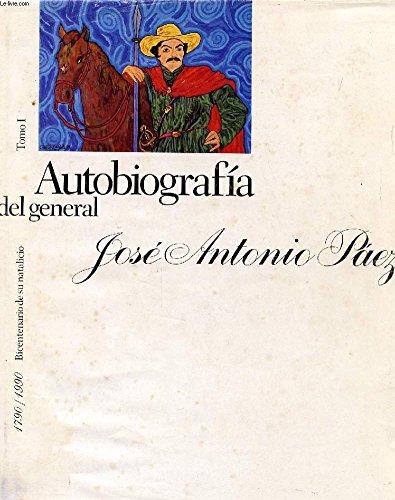 9789802592715: Autobiographia del general: Jose Antonio Paez (TOMO 1)