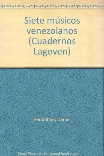 Siete músicos venezolanos (Cuadernos Lagoven): Daniel Bendahan
