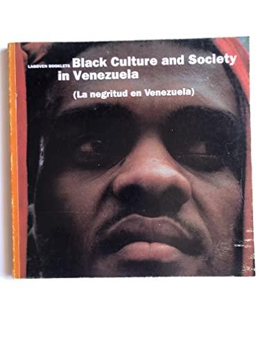 9789802594061: Black culture and society in Venezuela (The half a millennium series)