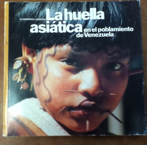 9789802594979: La huella asiática en el poblamiento de Venezuela (Serie Medio milenio) (Spanish Edition)