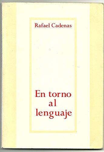 9789802653782: En Torno Al Lenguaje