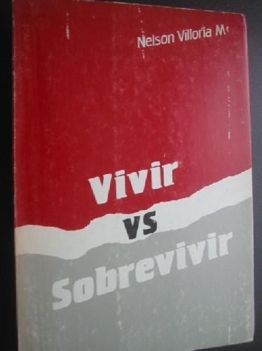 9789802656899: VIVIR vs SOBREVIVIR