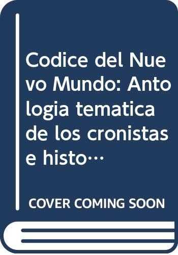Codice del Nuevo Mundo: Antologia tematica de