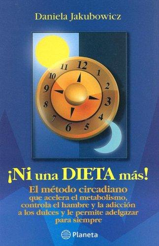 9789802713455: Ni Una Dieta Mas!/ Not Another Diet! (Spanish Edition)