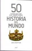 9789802715671: 50 cosas que hay que saber sobre HISTORIA del MUNDO