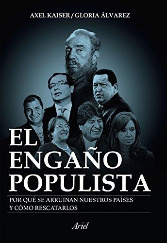 9789802717057: EL ENGAÑO POPULISTA