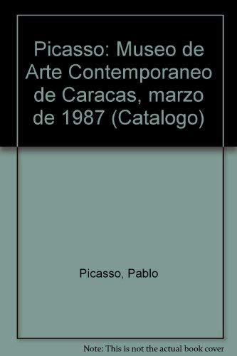 9789802720255: Picasso: Museo de Arte Contemporáneo de Caracas, marzo de 1987 (Catálogo) (Spanish Edition)