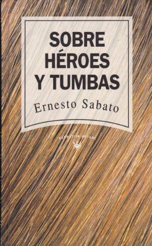 9789802760053: Sobre heroes y tumbas