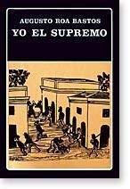 9789802760107: Yo, el Supremo (Biblioteca Ayacucho) (Spanish Edition)