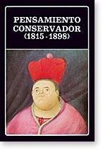 Pensamiento Conservador 1815 - 1898 (Spanish Edition): Romero, Jose Luis; Romero, Luis Alberto