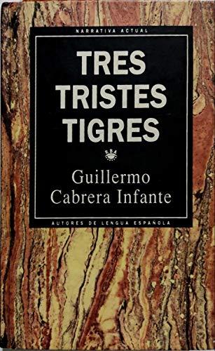 9789802761159: Tres Tristes Tigres (Spanish Edition)