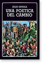 9789802761494: Una poética del cambio (Biblioteca Ayacucho) (Spanish Edition)