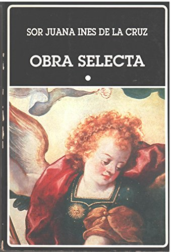 Obra Selecta - Tomo I (Spanish Edition): Juana Ines (Sor)