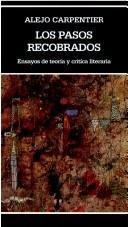 9789802763542: Los Pasos Recobrados (Biblioteca Ayacucho, Nº 210)