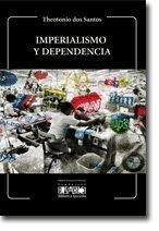 9789802764907: Imperialismo y dependencia (Biblioteca Ayacucho Nº 5)